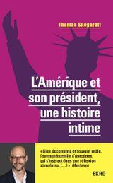 Couverture L'Amérique et son président, une histoire intime