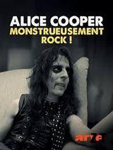 Affiche Alice Cooper, monstrueusement rock !