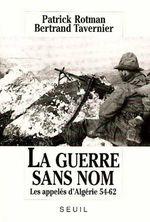 Couverture La Guerre sans nom : les appelés d'Algérie, 1954-1962