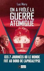 Couverture On a frôlé la guerre atomique