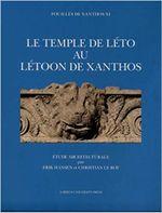 Couverture Le Temple de Léto au Létoon de Xanthos