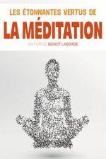 Affiche Les étonnantes vertus de la méditation