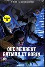 Couverture Que meurent Batman et Robin - La Légende de Batman, tome 29