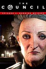 Jaquette The Council Episode 4 : Burning Bridges