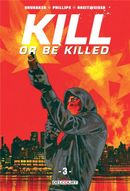 Couverture Kill or Be Killed, tome 3