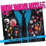 Pochette Just Can't Get Enough: New Wave Hits of the '80s, Volume 5