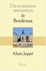 Couverture Dictionnaire amoureux de Bordeaux