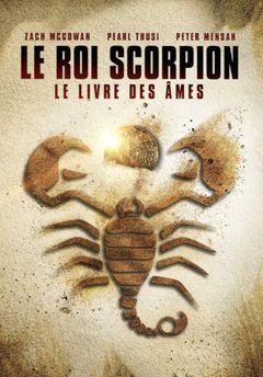 Affiche Le Roi scorpion : Le Livre des âmes