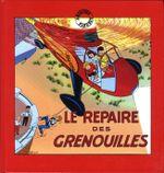 Couverture Le Repaire des grenouilles - Les Aventures de Fripounet et Marisette, tome 1