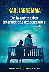 Couverture De la nature des interactions amoureuses