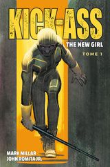 Couverture Kick-Ass : The New Girl, tome 1