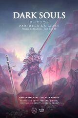 Couverture Dark Souls. Par-delà la mort - volume 2