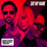 Pochette Say My Name (Single)