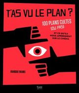 Couverture T'as vu le plan ?