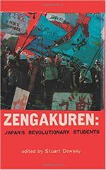 Couverture Zengakuren: Japan's Revolutionary Students