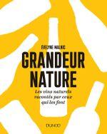Couverture Grandeur nature (Les vins naturels racontés par ceux qui les font)