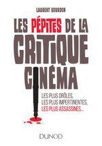 Couverture Les Pépites de la critique cinéma (Les plus drôles, les plus impertinentes, les plus assassines...)