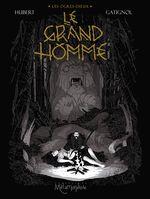 Couverture Le Grand homme - Les Ogres-Dieux, tome 3