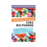 Couverture Un député et son collab' chez Big Pharma