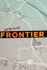 Affiche We're Alive: Frontier