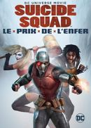 Affiche Suicide Squad : Le Prix de l'enfer