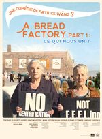 Affiche A Bread Factory Part 1 : Ce qui nous unit