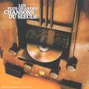 Pochette Les Plus Grandes Chansons du Siècle, Volume 2