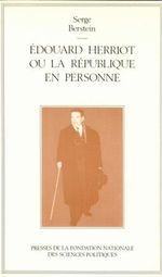 Couverture Édouard Herriot ou La République en personne