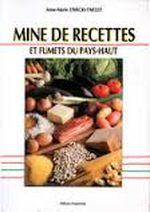 Couverture Mine de recettes et fumets du Pays-Haut