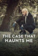 Affiche The Case That Haunts Me