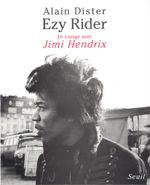 Couverture Ezy Rider : En voyage avec Jimi Hendrix