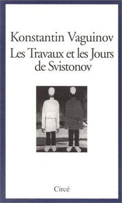 Couverture Les Travaux et les Jours de Svistonov