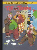 Couverture Tif et Tondu au pays des gangsters - Tif et Tondu (Editions du Taupinambour), tome 6