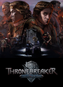 Jaquette Thronebreaker : The Witcher Tales