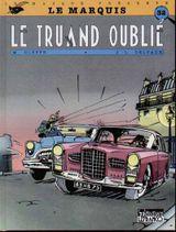 Couverture Le Truand oublié - Le Marquis (CLE), tome 1