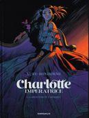 Couverture La Princesse et l'Archiduc - Charlotte impératrice, tome 1
