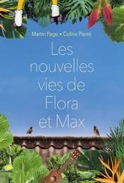 Couverture Les nouvelles vies de Flora et Max