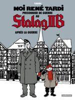 Couverture Après la guerre - Moi, René Tardi, prisonnier au stalag IIB, tome 3