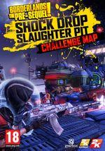 Jaquette Borderlands : The Pre-Sequel - Shock Drop Slaughter Pit