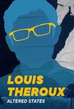 Affiche Louis Theroux: Altered States