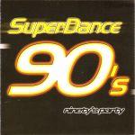 Pochette SuperDance 90's: Ninety's Party