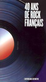 Pochette 40 ans de rock français
