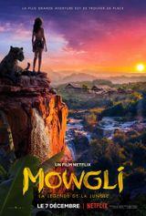 Affiche Mowgli : La Légende de la jungle