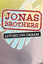 Affiche Jonas Brothers: Living the Dream