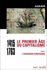 Couverture Le Premier Âge du capitalisme (1415-1763)