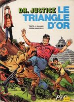 Couverture Le Triangle d'or - Docteur Justice, tome 1