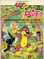 Couverture Le Mauvais génie de la farce - Pif le Chien (Pif Album), tome 3