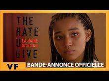 Video de The Hate U Give – La Haine qu'on donne