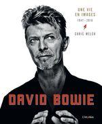Couverture David Bowie - Une vie en images 1947-2016