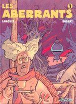 Couverture Les Aberrants, tome 1